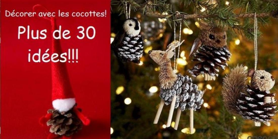 Plus de 30 idées de décoration de Noël à faire avec des cocottes de pins!